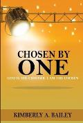 Chosen By One
