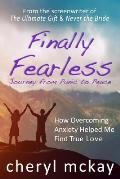 Finally Fearless: Journey from Panic to Peace
