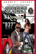 Street Royalty: Second Edition