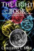 The Light Book: Awakening