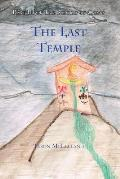 The Last Temple: Part III of The Scrolls of Chaos