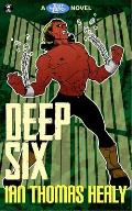 Deep Six: A Just Cause Universe novel