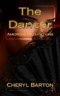 The Dancer: Amorous Occupations