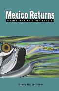 Mexico Returns: Stories from a Fly Fishing Guide