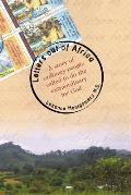 Letters Out of Africa: A story of ordinary people called to do the extraordinary for God