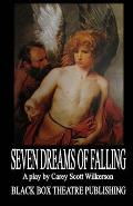 Seven Dreams of Falling