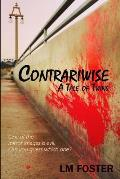 Contrariwise: A Tale of Twins