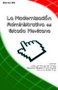 La Modernizacion Administrativa del Estado Mexicano