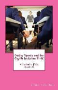Dudley Sparks and the Eighth Invitation Pink