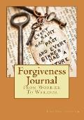 Forgiveness Journal: From Worrier To Warrior