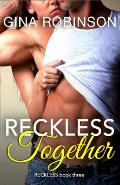 Reckless Together: A Contemporary New Adult College Romance