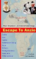 Escape to Anzio: Stan Smollan's 2nd World War Saga