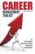 Career Management Toolkit: Take control of your career and love what you do!