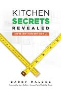 Kitchen Secrets Revealed: Know the Right Kitchen Questions to Ask