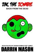 Zac the Zombie: Back from the Dead