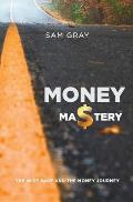 Money mastery: The wise sage and the money journey