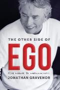 The Other Side of Ego: From Cancer to Consciousness