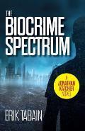 The Biocrime Spectrum