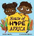House of Hope Africa
