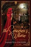 The Sorcerer's Whore: Pages of Darkness Book Two