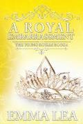 A Royal Embarrassment: The Young Royals Book 6