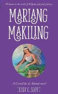 Mariang Makiling: A Chronicles of Alamat Novel