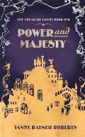 Power and Majesty