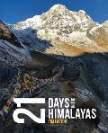 Twenty-one days in the Himalayas