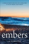embers: A story of hope, healing and adventure after betrayal and divorce.