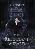 The Reluctant Wizard