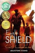 Eagle Shield: Milestone Rising