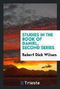 Studies in the Book of Daniel, Second Series