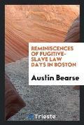 Reminiscences of Fugitive-Slave Law Days in Boston
