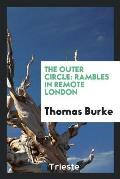 The Outer Circle: Rambles in Remote London