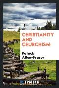 Christianity and Churchism