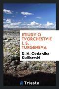 Etiudy O Tvorchestvie I. S. Turgeneva