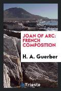 Joan of Arc: French Composition