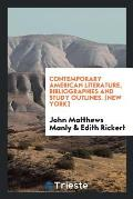 Contemporary American Literature, Bibliographies and Study Outlines. [new York]