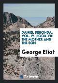 Daniel Deronda, Vol. IV, Book VII: The Mother and the Son