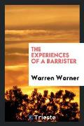 The Experiences of a Barrister