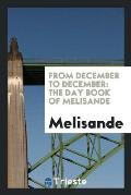 From December to December: The Day Book of Melisande