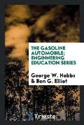 The Gasoline Automobile; Enginnering Education Series