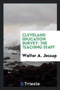 Cleveland Education Survey: The Teaching Staff