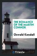 The Romance of the Martin Connor
