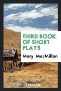 Third Book of Short Plays