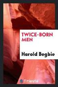 Twice-Born Men