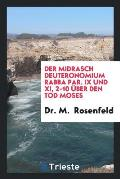 Der Midrasch Deuteronomium Rabba Par. IX Und XI, 2-10 ?ber Den Tod Moses
