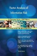 Factor Analysis of Information Risk a Complete Guide - 2019 Edition