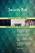 Security Risk A Complete Guide - 2019 Edition