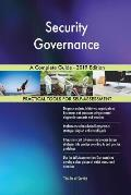 Security Governance A Complete Guide - 2019 Edition